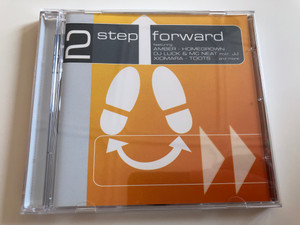 2 Step Forward / Featuring Amber, Homegrown, DJ Luck & MC Neat feat. JJ, Xiomara, Toots... and more / ZYX Music ‎Audio CD 2000 / ZYX 55206-2