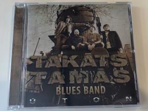 Takáts Tamás Blues Band - Uton / Golden Music 2011 Kft. 2015 Audio CD / BH-015