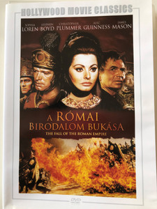 The Fall of the Roman Empire DVD 1964 A Római Birodalom Bukása / Directed by Anthony Mann / Starring: Sophia Loren, Stephen Boyd, Alec Guinness, James Mason, Christopher Plummer / Hollywood Movie Classics (5999546334487)