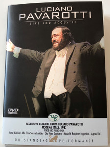 Luciano Pavarotti Live and Acoustic DVD 2005 Exclusive Concert Modena Italy 1987 - Voice and Piano Only / Caro Mio Ben, Agnus Dei, La Serenata, Luna D'estate, Turandot Nessun Dorma / Weton-Wesgram / PERFORM 001 (8717423019671)