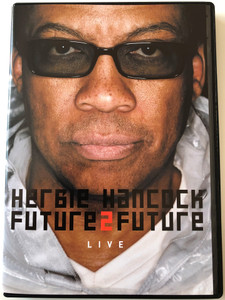 Herbie Hancock - Future 2 Future DVD 2002 Live / Wisdom, Dolphin Dance, Butterfly, Rockit, Chameleon / MX Entertainment / Full-length club performance & special features (5099720181293)
