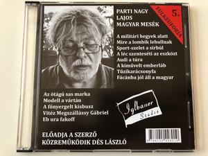 Fülkeufória 5. Parti Nagy Lajos - Magyar mesék / Directed by Magos György / Iglbauer Stúdió Audio CD 2014 - VOX005 / Hungarian Audio BOOK / Közreműködik Dés László (9786155448010)