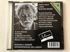Fülkeufória 4. Parti Nagy Lajos - Magyar mesék / Directed by Magos György / Iglbauer Stúdió Audio CD 2014 - VOX004 / Hungarian Audio BOOK / Közreműködik Dés László (9789638991300)