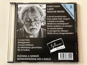 Fülkeufória 3. Parti Nagy Lajos - Magyar mesék / Directed by Magos György / Iglbauer Stúdió Audio CD 2014 - VOX003 / Hungarian Audio BOOK / Közreműködik Dés László (9789630865050)