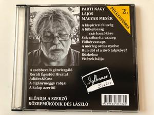 Fülkeufória 2. Parti Nagy Lajos - Magyar mesék / Directed by Magos György / Iglbauer Stúdió Audio CD 2014 - VOX002 / Hungarian Audio BOOK / Közreműködik Dés László (9789630851824)
