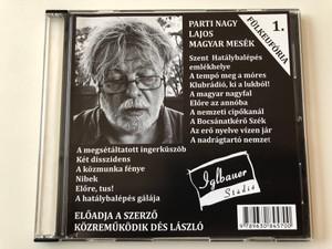 Fülkeufória 1. Parti Nagy Lajos - Magyar mesék / Directed by Magos György / Iglbauer Stúdió Audio CD 2012 - VOX001 / Hungarian Audio BOOK / Közreműködik Dés László (9789630845700)