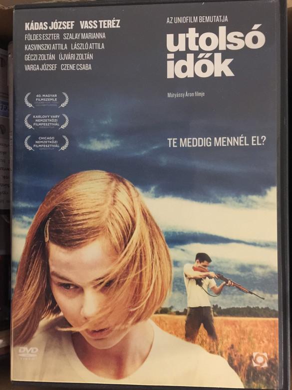 Utolsó idők DVD 2009 End times / Directed by Mátyássy Áron / Starring: Kádas József, Vass Teréz, Földes Eszter, Szalay Marianna, Kasvinszki Attila (5999544258242)