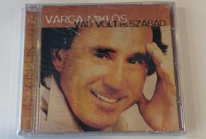 Varga Miklós – Vad Volt És Szabad / Private Moon Records Audio CD / 373730 2
