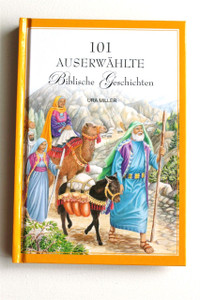 German Childrens Bible / 101 Auserwahlte Biblische Geschichten / 101 Favorite...