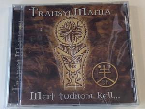Transylmania – Mert tudnom kell... / Periferic Records Audio CD / BGCD 194