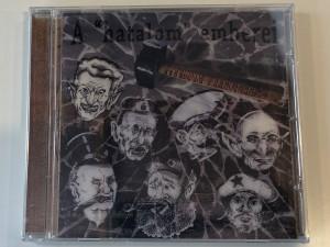 A ''Hatalom'' Emberei - Titkolt Ellenállás / Titkolt Records Audio CD / TR004