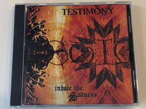 Testimony – Inhale The Sadness / Nephilim Records Audio CD 2000 / NEPCD012