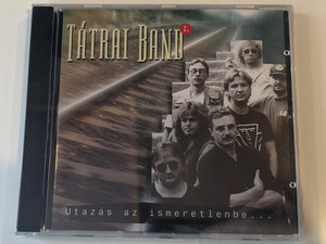 Tátrai Band – Utazás Az Ismeretlenbe... - I. / Magneoton Audio CD 1994 / 74509-97856-28