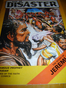 Heroes of the faith Bible Comics: The Story of Jeremiah / Day of Disaster