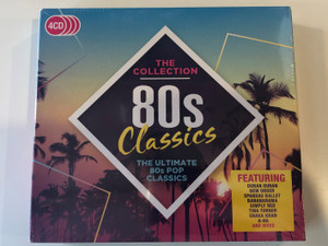 The Collection - 80s Classics - The Ultimate 80s Pop Classics / Featuring Duran Duran, New Order, Spandau Ballet, Bananarama, Simply Red, Tina Turner, Chaka Khan, A-HA, and more / Rhino Records 4x Audio CD 2017 / 0190295828219