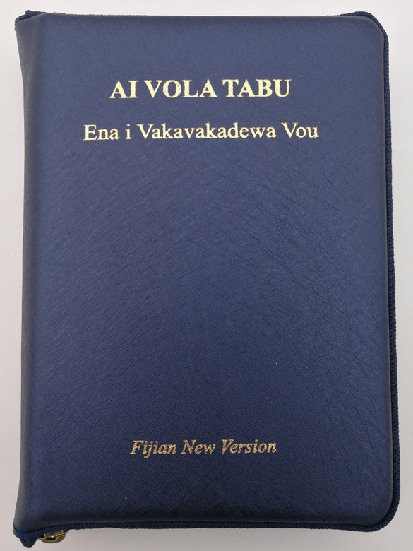 Fijian New Version Holy Bible - Ai Vola Tabu / Blue Leatherbound with Zipper and gilt edges / Ena i Vakavakadewa Vou / Bible Society of the South Pacific 2017 / FNV42PLZ (9789822177954)