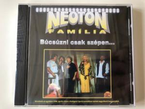 Neoton Família – Búcsúzni Csak Szépen... / Reszletek az egyuttes 1998. aprilis 24-en a Budapest Sportcsarnokban tartott nagysikeru koncertjebol. / Magneoton Audio CD / 63984-24085-23