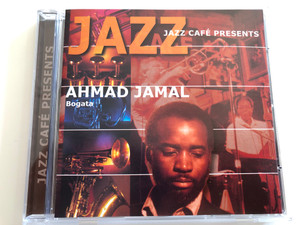 Jazz Café Presents - Ahmad Jamal – Bogata / Galaxy Audio CD 2001 / 3899222