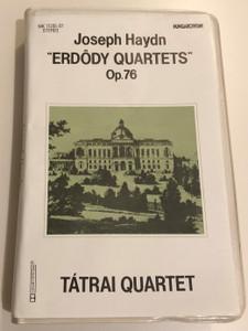 Joseph Haydn - ''Erdödy Quartets'' Op. 76 - Tátrai Quartet / Hungaroton 3x Audio Cassette 1989 Stereo / MK 11205-07
