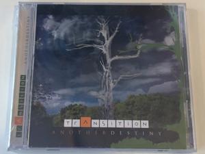 Transition - Another Destiny / Tom-Tom Records Audio CD 2008 / TTCD 116