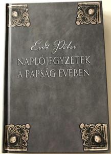 Naplójegyzetek a papság évében by Erdő Péter / Diary of a Hungarian Catholic Priest / Szent István Társulat 2010 / Hardcover (9789632772271)