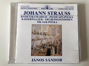 Johann Strauss - Radetzkymarsch, Pizzicato-Polka, Kaiserwalzer, Frühlingsstimmen, Tik-Tak-Polka / Janos Sandor / Hungaroton Audio CD 1987 Stereo / HRC 054