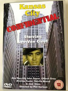 Kansas City Confidential DVD 1952 / Directed by Phil Karlson / Starring: Lee van Cleef, John Payne, Coleen Gray (5060005701147)