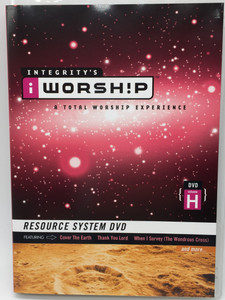 Integrity's Worship Volume H DVD 2004 A Total Worship Experience / Resource System DVD featuring Cover the Earth, Thank You Lord, When I Survey (The Wondrous Cross) (000768297612)