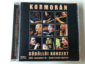 Kormorán – Gödöllői Koncert / 2001. november 10. / Szent Istvan Egyetem / Hungaroton Audio CD 2001 / HCD 71098
