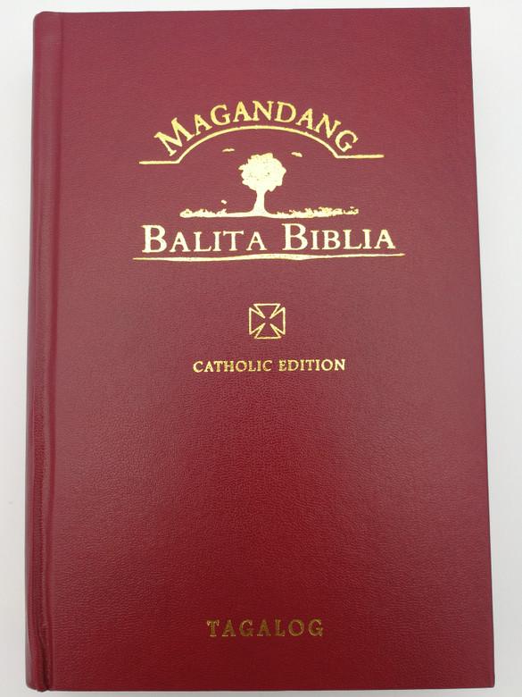 Tagalog Catholic Bible / Magandang - Balita Biblia / Burgundy hardcover 2018 / Philippine Bible Society / UBS MBB12TAG053DC (9789712909160)