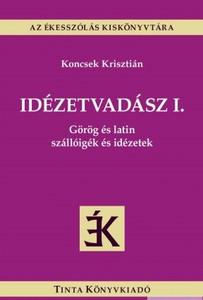 latin magyar idézetek Idézetvadász III. / Magyar szállóigék és idézetek / by Koncsek