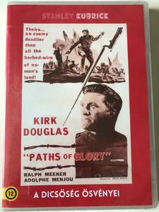 Paths of Glory DVD 1957 A dicsőség ösvényei / Directed by Stanley Kubrick / Starring: Kirk Douglas, Ralph Meeker, Adolphe Menjou, George Macready (5999546336337)