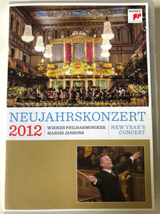 Neujahrskonzert 2012 - New Year's Concert DVD / Wiener Philharmoniker / Conducted by Mariss Jansons / Directed by Karina Fibich / Live Recording from the Musikverein Vienna / Sony Classical (886979271395)