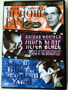 The Speckled Band / Silver Blaze AKA Murder at the Baskervilles / Blake of Scotland Yard - 3 classic crime films / Directed by Jack Raymond, Thomas Bentley, Robert F. Hill / Starring: Raymnod Massey, Arthur Wontner, Ralph Byrd (5060036891145)