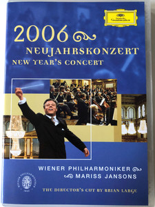 Neujahrskonzert DVD 2006 New Year's Concert / Wiener Philharmoniker / Director's Cut by Brian Large / Conducted by Mariss Jansons / Deutsche Grammophon (044007341421)
