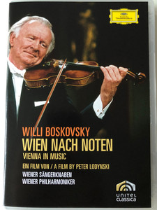 Willi Boskovsky - Wien nach Noten DVD 2007 Vienna in Music / A Film by Peter Lodynski / Wiener Sängerknaben, Wiener Philharmoniker / Deutsche Grammophon (044007343722)