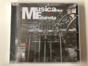 Musica Futurista 7 / a cura di Antonio Latanza, Daniele Lombardi / Zavod / Mudima Ed. Musicali Audio CD 2010 / 8033224410326