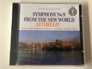 Antonin Dvorak - Symphony No 9 - From The New World, Othello / Prague Radio Symphony Orchestra, Conductor: Vladimir Valek / Clarton Audio CD 1995 / CQ 0010-2 031