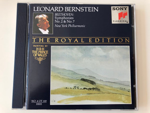 Leonard Bernstein - Beethoven - Symphonies No. 2 & No. 7 / New York Philharmonic / The Royal Edition / Painting By H. R. H. The Prince Of Wales / No. 4 Of 100 / Sony Classical Audio CD 1992 / SMK 47515