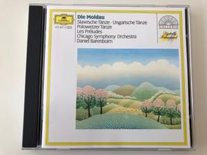 Die Moldau / Slawische Tanze, Ungarische Tanze, Polowetzer Tanze / Les Preludes / Chicago Symphony Orchestra, Daniel Barenboim / Deutsche Grammophon Audio CD Stereo / 415 851-2