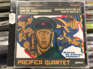 The Soviet Experience Volume IV / String Quartets By Dimitri Shostakovich And His Contemporaries / Shostakovich: Quartets Nos. 13-15, Schnittke: Quartet No. 3 / Pacifica Quartet / Cedille Records 2x Audio CD 2013 / CDR 90000 145