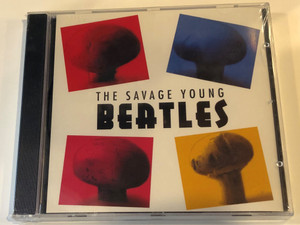 The Savage Young Beatles / Fox Music Consolidated Ltd. Audio CD / FU 1028
