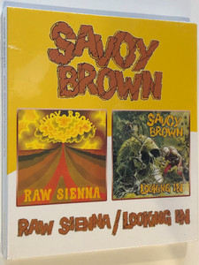 Savoy Brown – Raw Sienna/Looking In / BGO Records Audio CD 2005 / BGOCD666