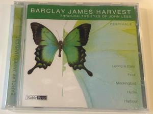 Barclay James Harvest Through The Eyes Of John Lees – Festivale / Loving Is Easy, Float, Mockingbird, Hymn, Herbour / Documents Audio CD 2002 / 220781-205