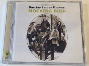 The Best Of Barclay James Harvest – Mocking Bird / EMI Audio CD 2001 / 724352954223