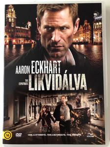 The Expatriate DVD 2012 Likvidálva / Directed by Philipp Stölzl / Starring: Aaron Eckhart, Olga Kurylenko, Liana Liberato / AKA Erased (5996471000081)