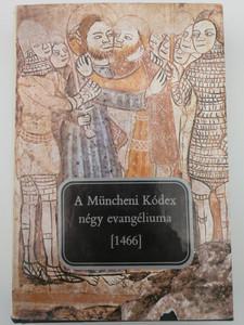 A Müncheni Kódex négy evangéliuma [1466] by Szabó T. Ádám / Szöveg és szótár / Európa könyvkiadó 1985 / The 4 gospels in the München codex in Old Hungarian (0509000422978)