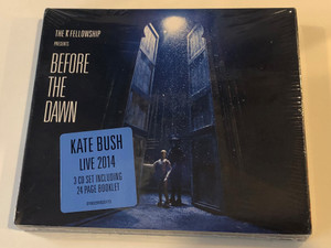 The KT Fellowship presents - Before The Dawn  Kate Bush,, Live 2014  3 CD Set Including 24 Page Brooklet  Fish People 3x Audio CD 2016  0190295920173 (1)