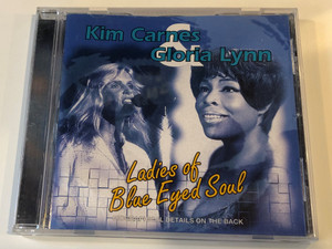 Kim Carnes & Gloria Lynn ‎– Ladies Of Blue Eyed Soul / Biographical Details On The Back / Success ‎Audio CD 1995 / 16240CD