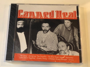 Canned Heat / So Long, Going Up The Country. On The Road Again, Spoonful, Let's Work Togehter, Pretty Thing, Chicken Shack Boogie, a. m. o. / Fox Music Audio CD Stereo / FU 1098